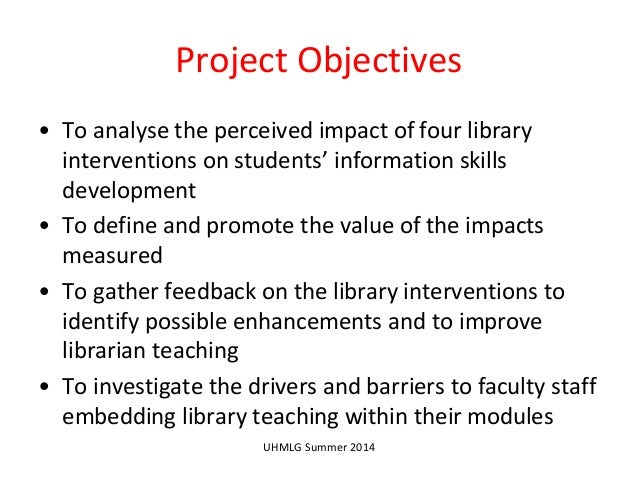 the objectives and impact of student summer projects Paul d camp community college's five-year student outcomes assessment plan was  activities, or experiences it offers are having the desired impact on those.