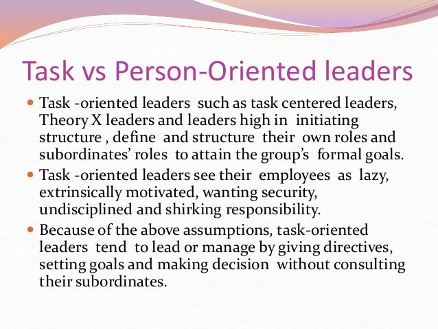 task oriented leadership and relationship definition