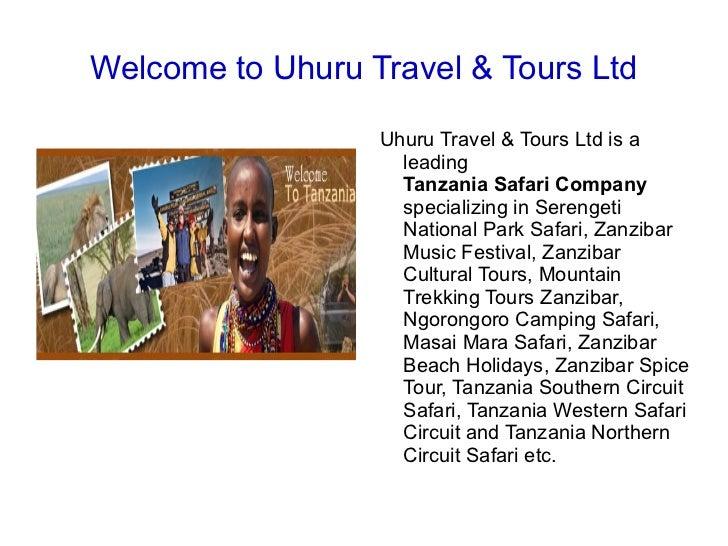 Welcome to Uhuru Travel & Tours Ltd Uhuru Travel & Tours Ltd is a leading  Tanzania Safari Company  specializing in Sereng...
