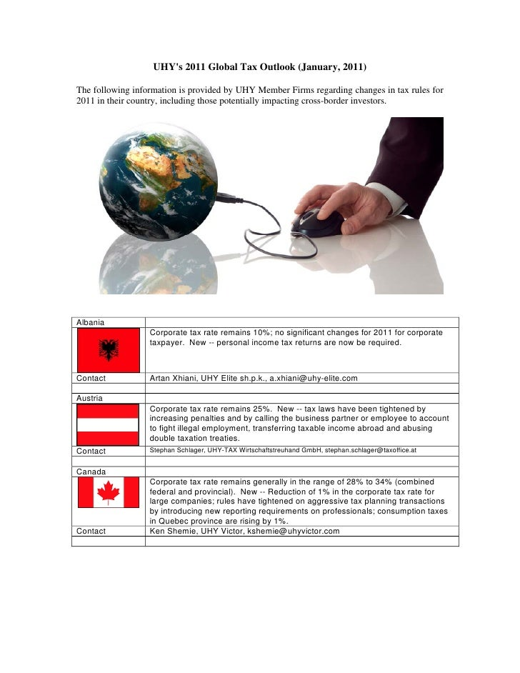 UHYs 2011 Global Tax Outlook (January, 2011)The following information is provided by UHY Member Firms regarding changes in...