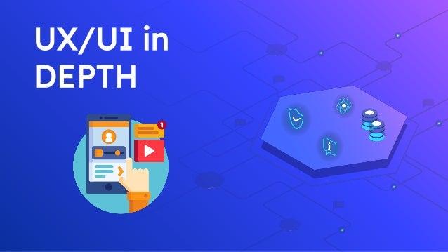 UX/UI in DEPTH
