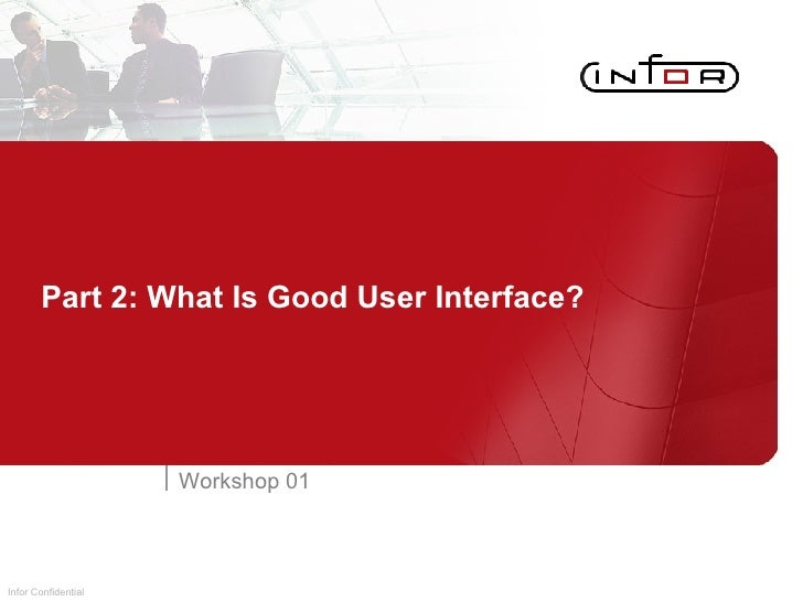 Part 2: What Is Good User Interface? Workshop 01