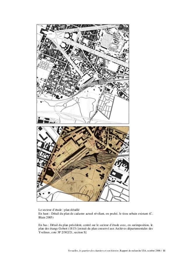Le secteur d'étude : plan détailléEn haut : Détail du plan de cadastre actuel révélant, en poché, le tissu urbain existant...