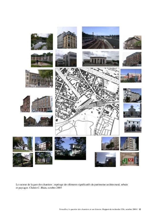 Le secteur de la gare des chantiers : repérage des éléments significatifs du patrimoine architectural, urbainet paysager. ...