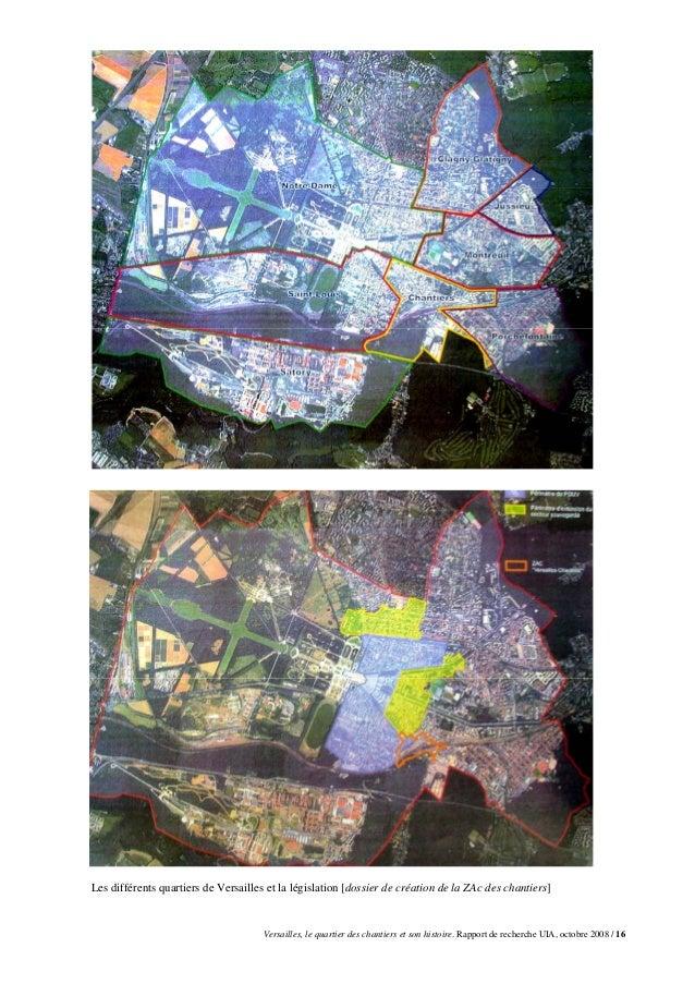 Les différents quartiers de Versailles et la législation [dossier de création de la ZAc des chantiers]                    ...