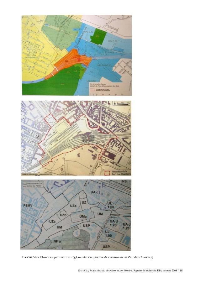 La ZAC des Chantiers: périmètre et réglementation [dossier de création de la ZAc des chantiers]                           ...