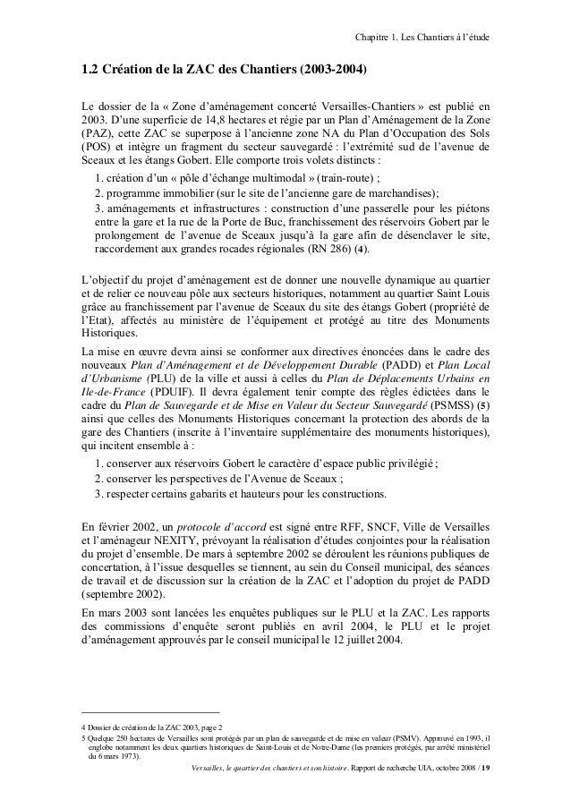 Chapitre 1. Les Chantiers à l'étude1.2 Création de la ZAC des Chantiers (2003-2004)Le dossier de la « Zone d'aménagement c...