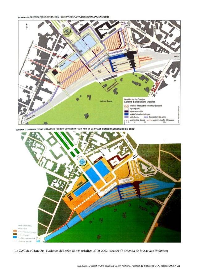 La ZAC des Chantiers: évolution des orientations urbaines 2000-2002 [dossier de création de la ZAc des chantiers]         ...