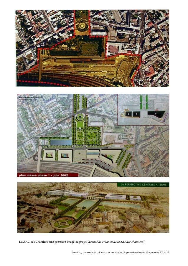 La ZAC des Chantiers: une première image du projet [dossier de création de la ZAc des chantiers]                          ...