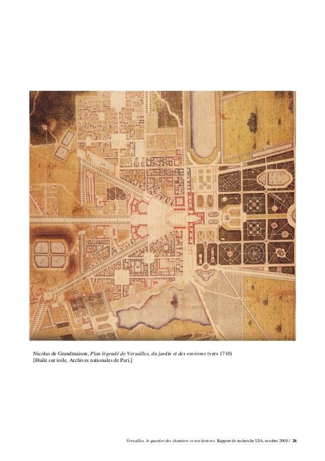 Nicolas de Grandmaison, Plan légendé de Versailles, du jardin et des environs (vers 1710)[Huile sur toile, Archives nation...