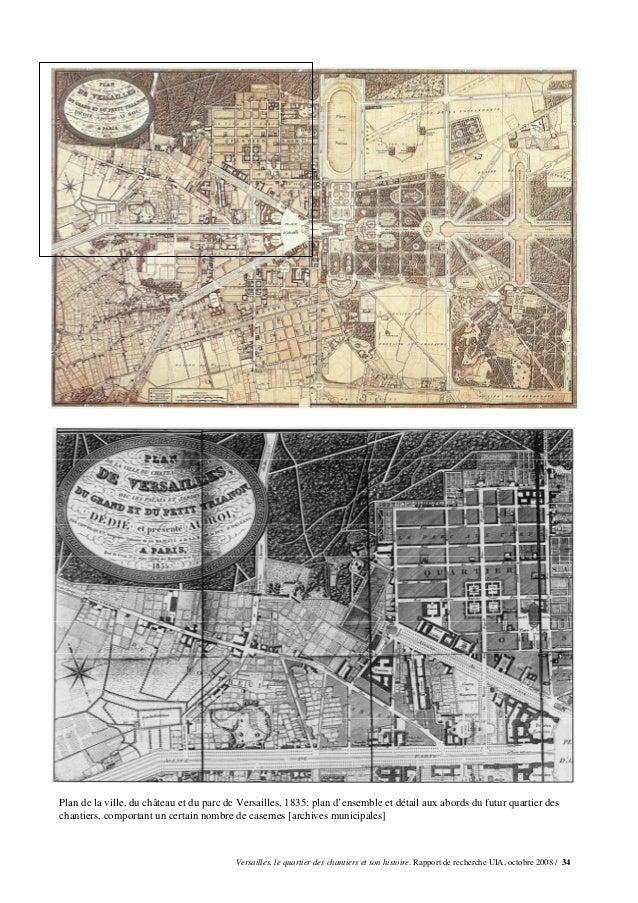 Plan de la ville, du château et du parc de Versailles, 1835: plan d'ensemble et détail aux abords du futur quartier descha...