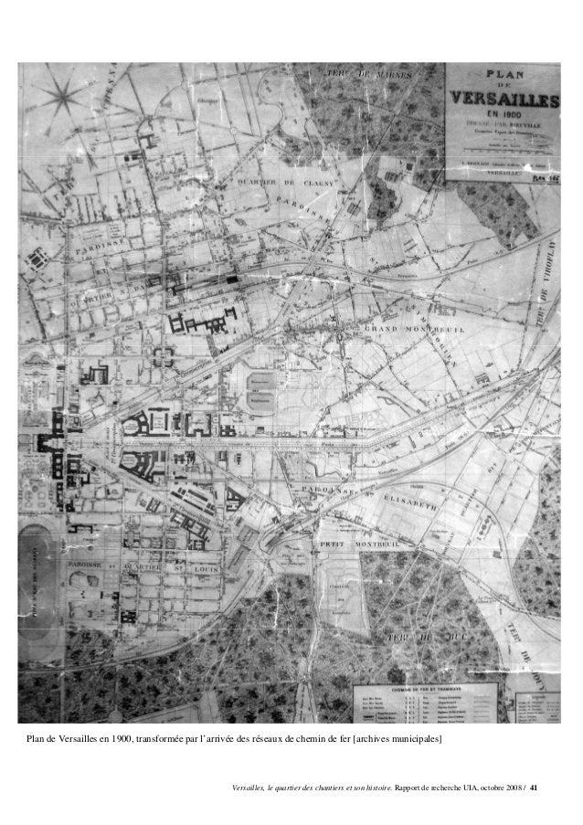 Plan de Versailles en 1900, transformée par l'arrivée des réseaux de chemin de fer [archives municipales]                 ...