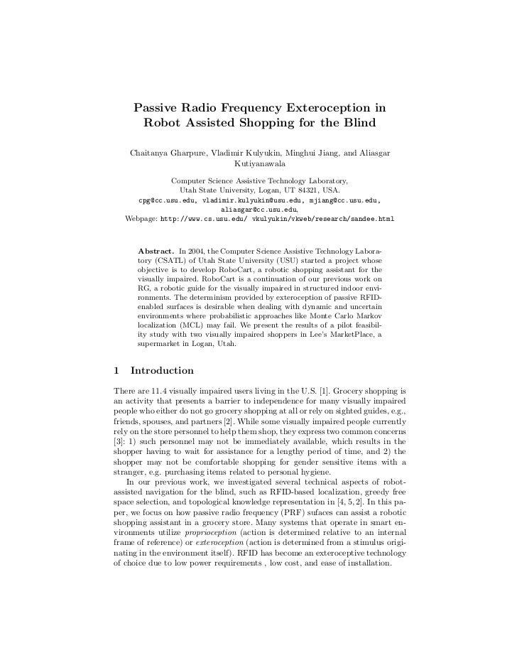 Passive Radio Frequency Exteroception in       Robot Assisted Shopping for the Blind     Chaitanya Gharpure, Vladimir Kuly...