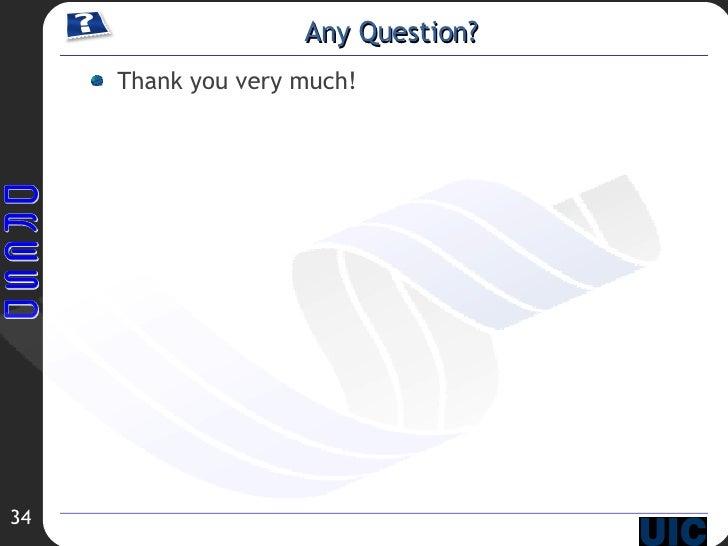 Any Question? <ul><li>Thank you very much! </li></ul>