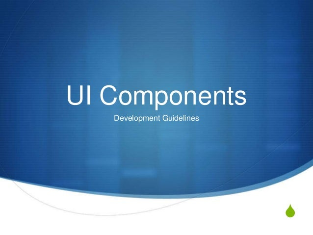 S UI Components Development Guidelines