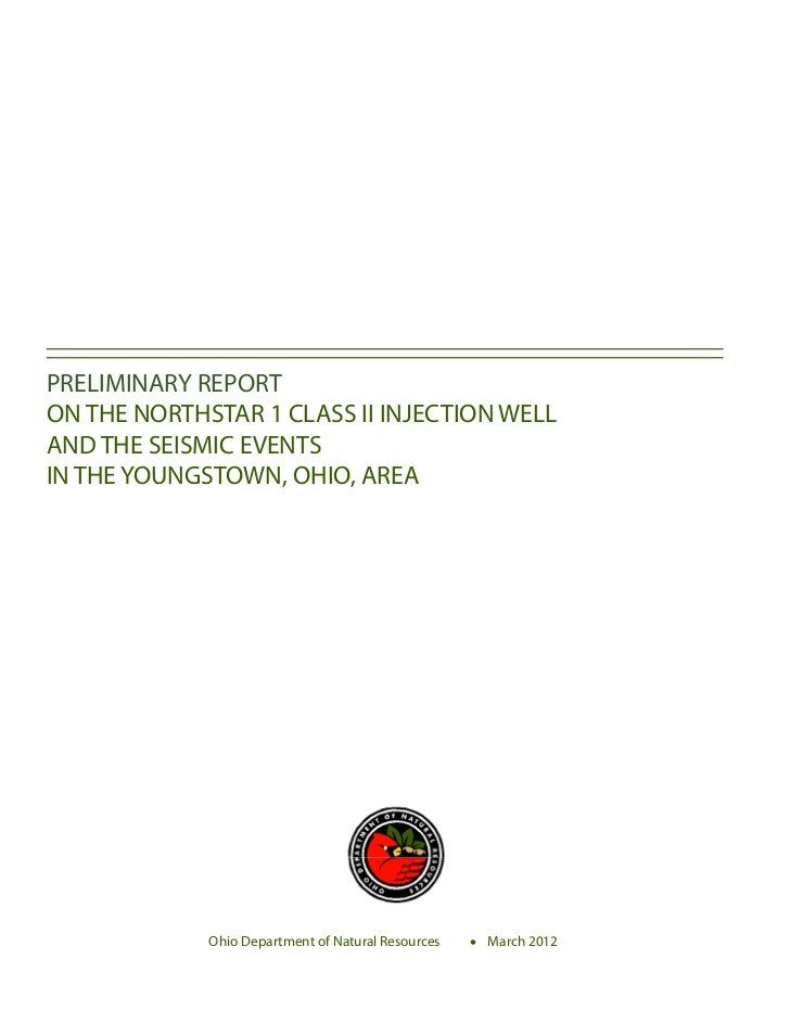 PRELIMINARY REPORTON THE NORTHSTAR 1 CLASS II INJECTION WELLAND THE SEISMIC EVENTSIN THE YOUNGSTOWN, OHIO, AREA           ...