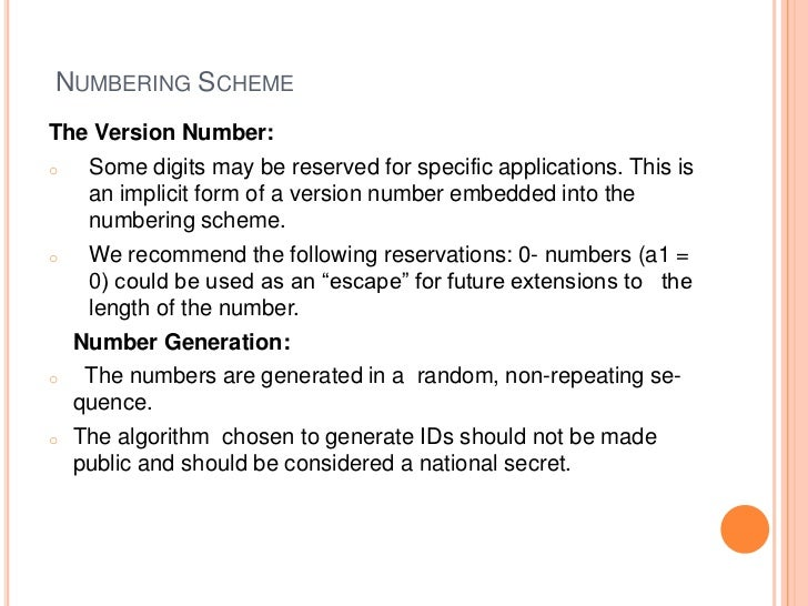 NUMBERING SCHEMEThe Version Number:o  Some digits may be reserved for specific applications. This is   an implicit form of...
