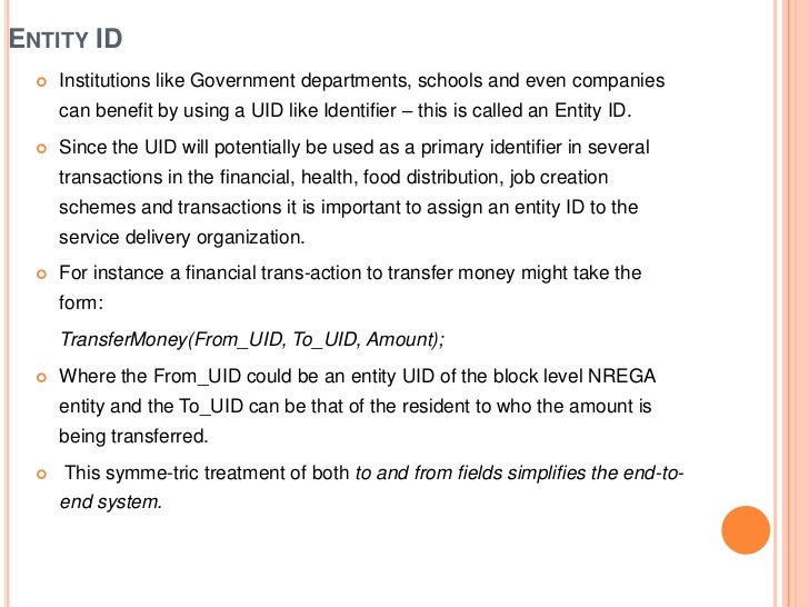 ENTITY ID     Institutions like Government departments, schools and even companies      can benefit by using a UID like I...
