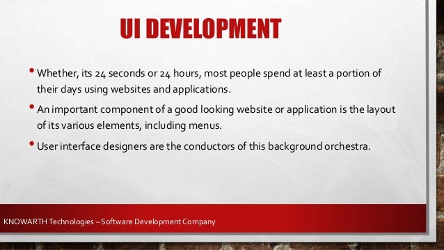 • The user interface of any website or application typically involves those objects that a user sees and interacts with di...