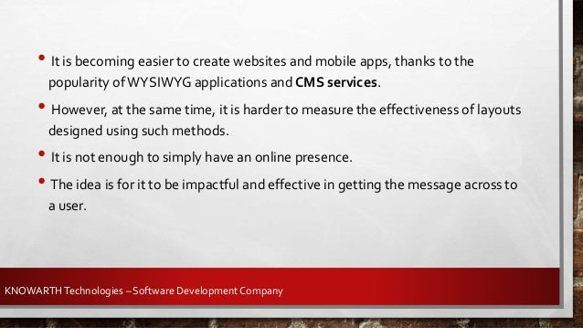• Providing a successful user experience requires a balanced approach throughout the development life cycle of the website...