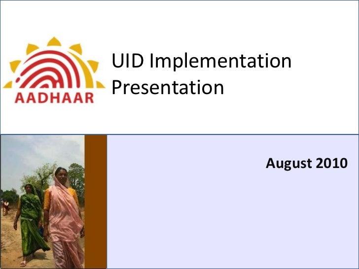 UID ImplementationPresentation               August 2010