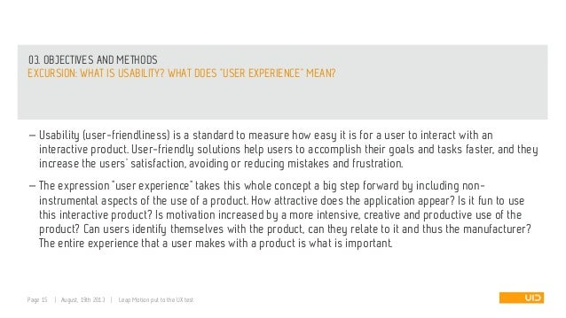 """03. OBJECTIVES AND METHODS EXCURSION: WHAT IS USABILITY? WHAT DOES """"USER EXPERIENCE"""" MEAN? — Usability (user-friendliness)..."""