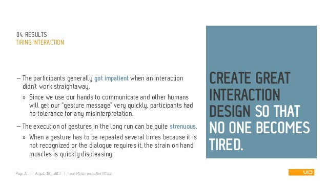 04. RESULTS TIRING INTERACTION — The participants generally got impatient when an interaction didn't work straightaway. » ...
