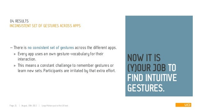 04. RESULTS INCONSISTENT SET OF GESTURES ACROSS APPS — There is no consistent set of gestures across the different apps. »...