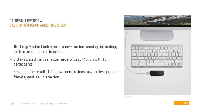 01. RESULT OVERVIEW BASIC INFORMATION ABOUT THE STUDY — The Leap Motion Controller is a new motion sensing technology for ...