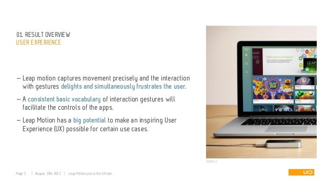 01. RESULT OVERVIEW USER EXPERIENCE — Leap motion captures movement precisely and the interaction with gestures delights a...