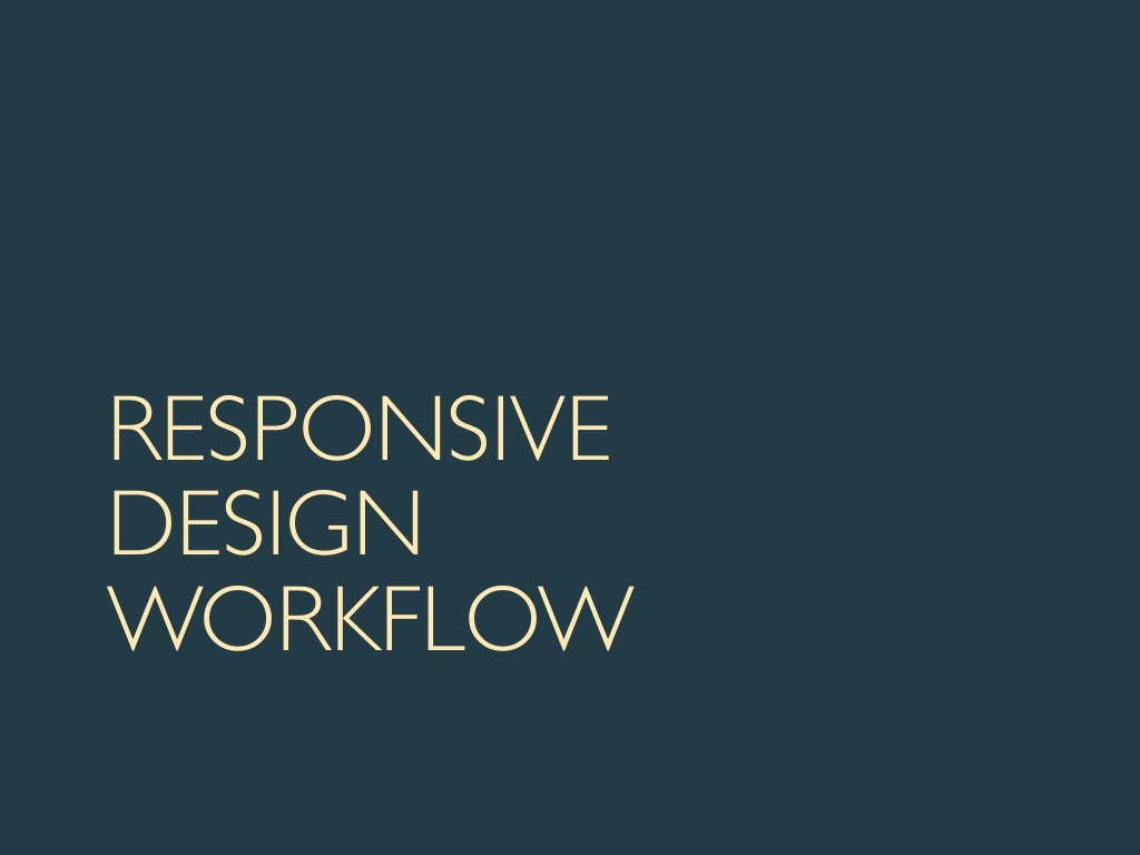 UIE Virtual Seminar: Responsive Web Design Workflow