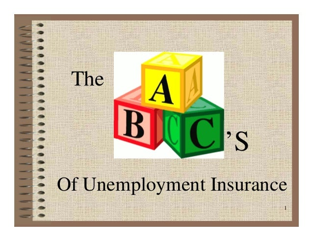 The ABCs of Unemployment Insurance