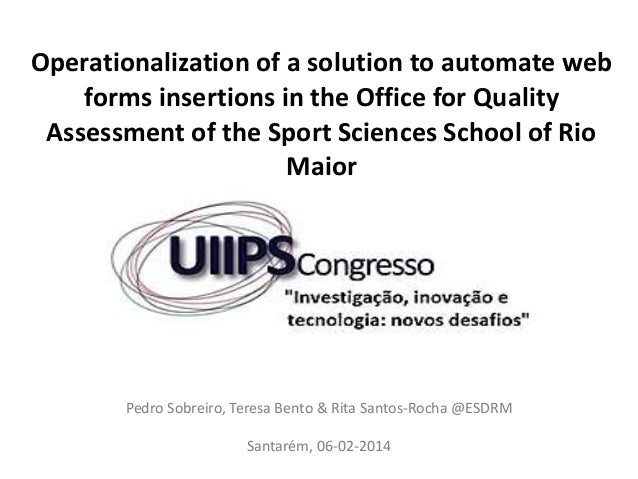 Operationalization of a solution to automate web forms insertions in the Office for Quality Assessment of the Sport Scienc...
