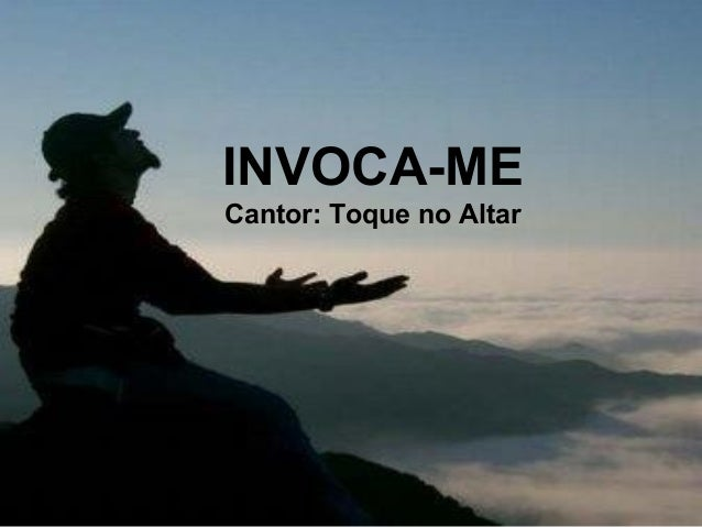 INVOCA-ME Cantor: Toque no Altar