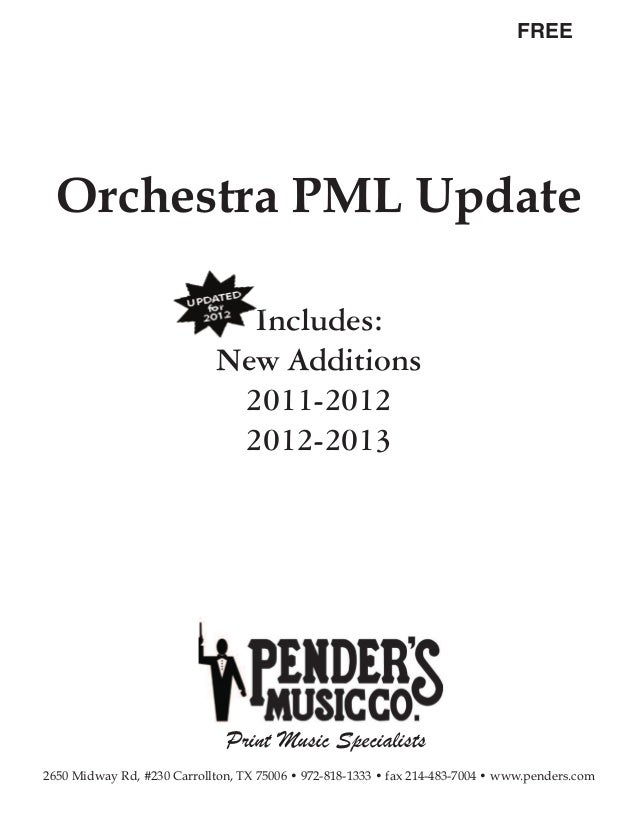 FREE  Orchestra PML Update                               Includes:                             New Additions              ...