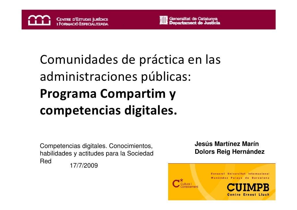 Comunidades de práctica en las administraciones públicas: Programa Compartim y competencias digitales.  Competencias digit...