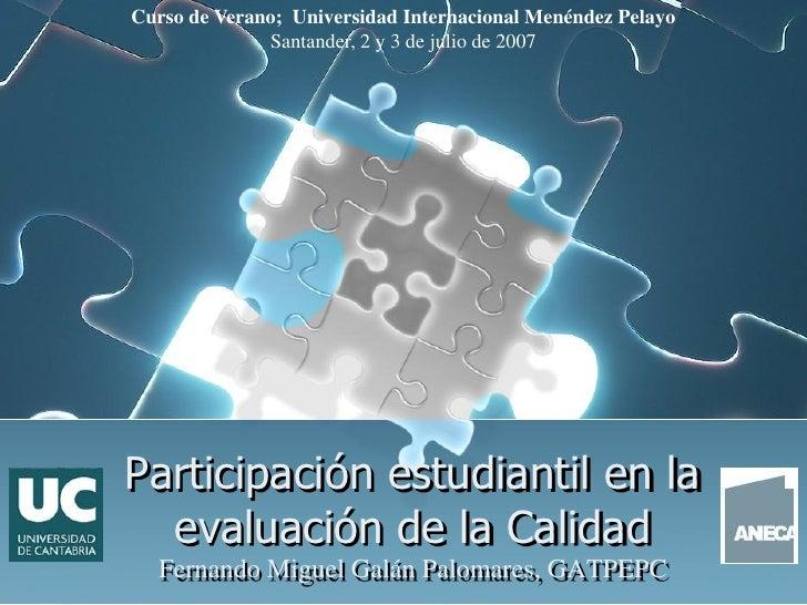 Curso de Verano; Universidad Internacional Menéndez Pelayo               Santander, 2 y 3 de julio de 2007     Participaci...