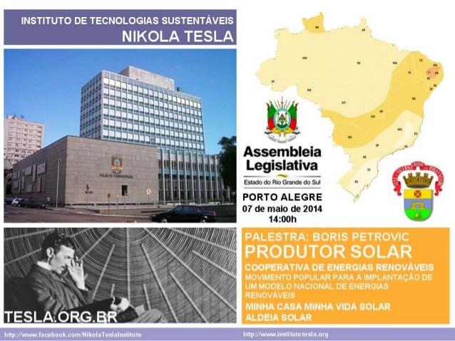 Instituto Nikola Tesla - Assembléia Legislativa - Porto Alegre (07-05-2014)