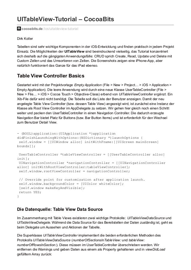UITableView-Tutorial – CocoaBits cocoabits.de /ios/uitableview-tutorial Dirk Koller Tabellen sind sehr wichtige Komponente...