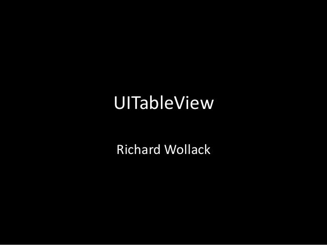 UITableView Richard Wollack