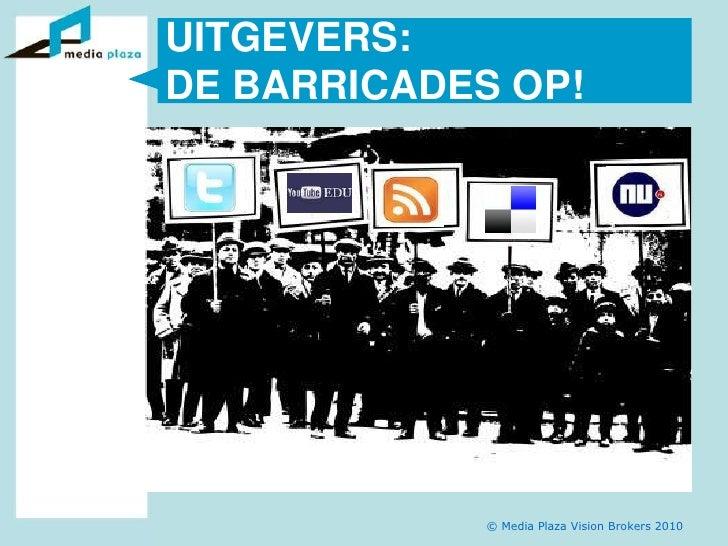 Uitgevers: de Barricades op!<br />