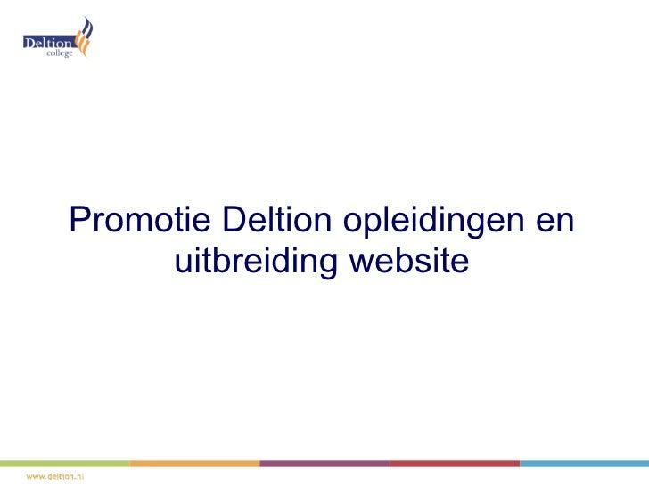 Promotie Deltion opleidingen en     uitbreiding website