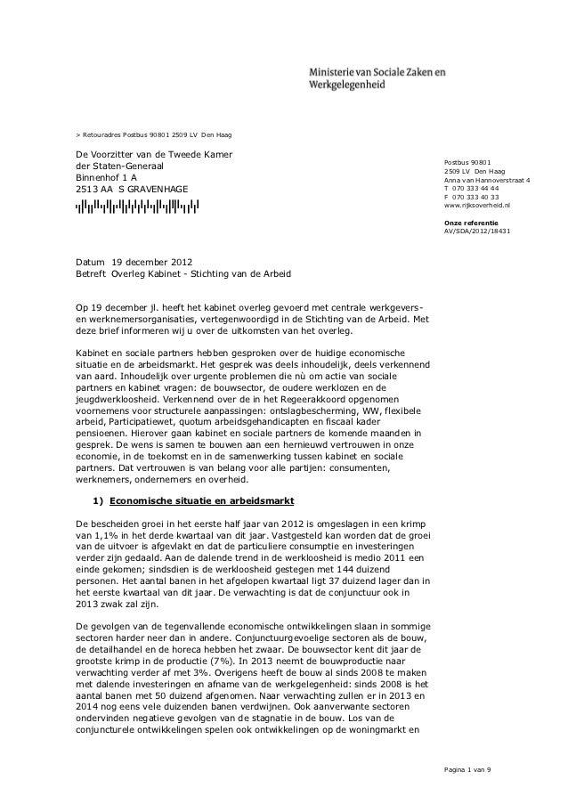 > Retouradres Postbus 90801 2509 LV Den HaagDe Voorzitter van de Tweede Kamer                                             ...