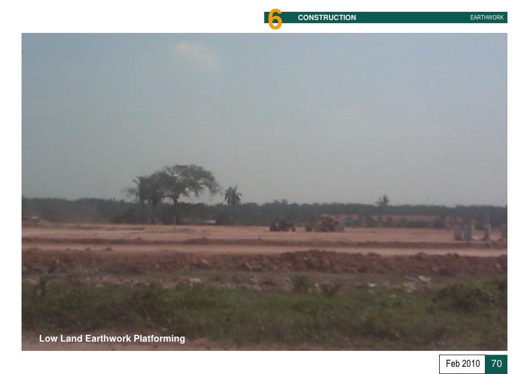 6 CONSTRUCTION EARTHWORK In Land Development Feb 2010 69; 70.