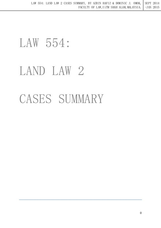 land law test notes Law has, for a long time, included as a part a concept of land as three- dimensional  'cf article, aviation and the law, (1917) 21 law notes 170 ' see b g b,  21 pollock, for example, advanced the test of effective  possession just.
