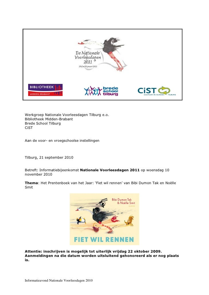 Werkgroep Nationale Voorleesdagen Tilburg e.o. Bibliotheek Midden-Brabant Brede School Tilburg CiST   Aan de voor- en vroe...