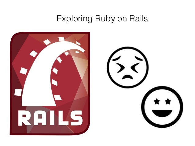 Exploring Ruby on Rails