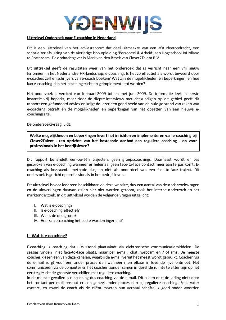 Uittreksel Onderzoek naar E-coaching in NederlandDit is een uittreksel van het adviesrapport dat deel uitmaakte van een af...