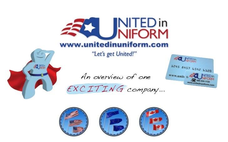 """""""Let's get United!""""   An overview of oneE X C I T I N G company..."""