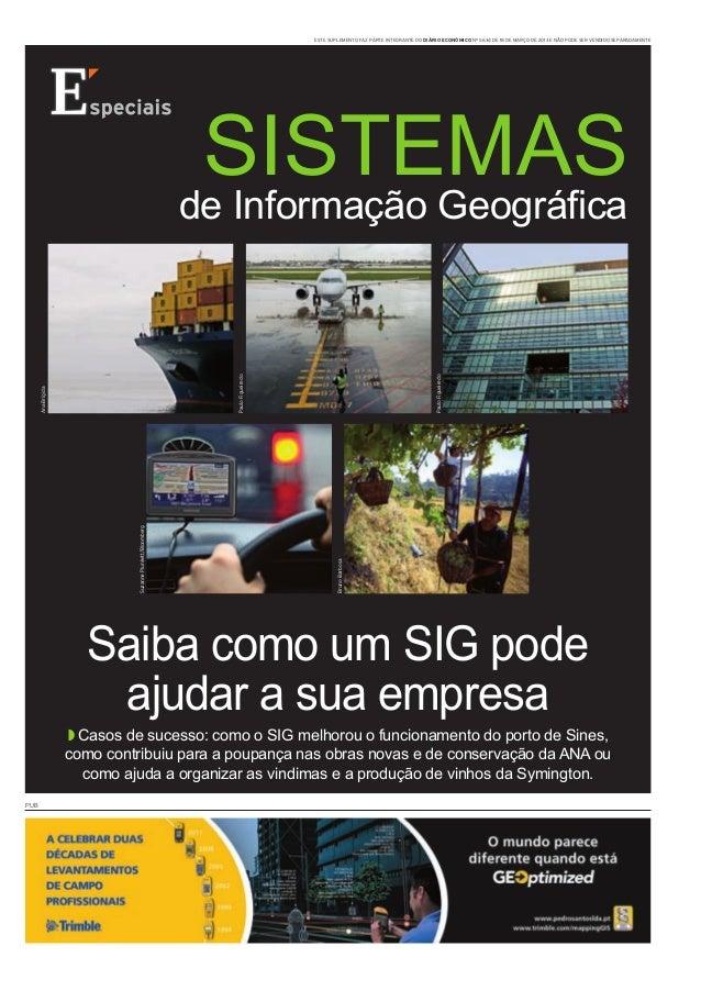 AnaBrígida Saiba como um SIG pode ajudara sua empresa ◗ Casos de sucesso: como o SIG melhorou o funcionamento do porto de ...